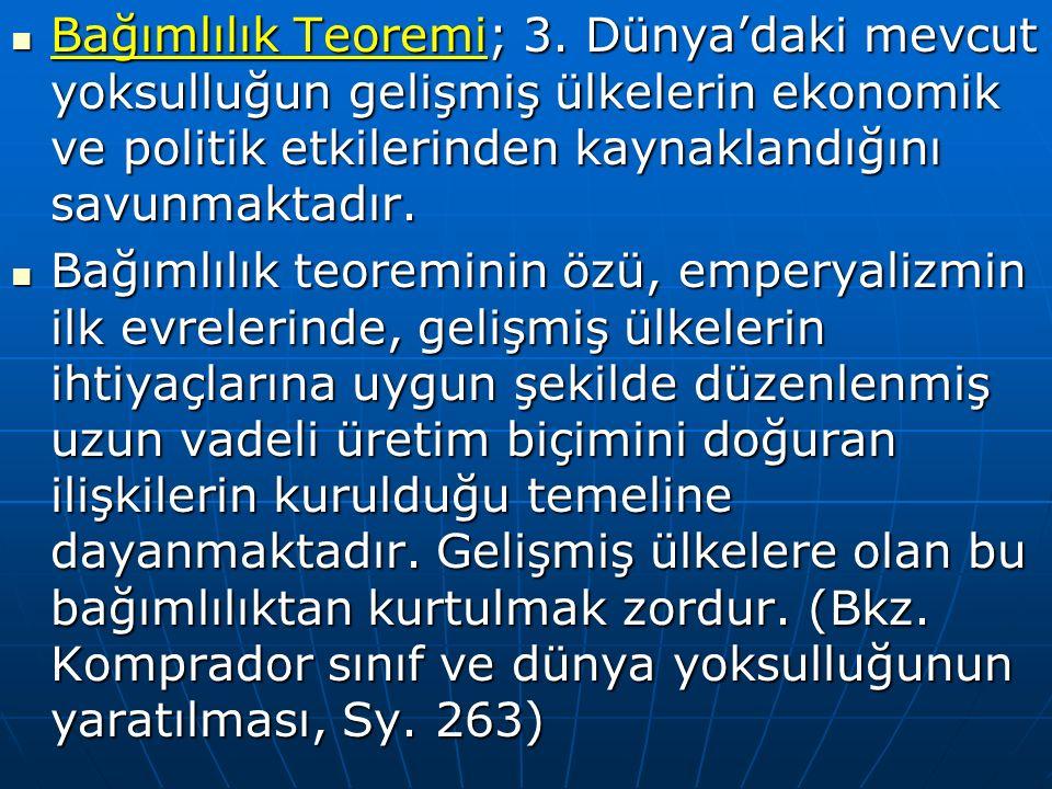 Bağımlılık Teoremi; 3.