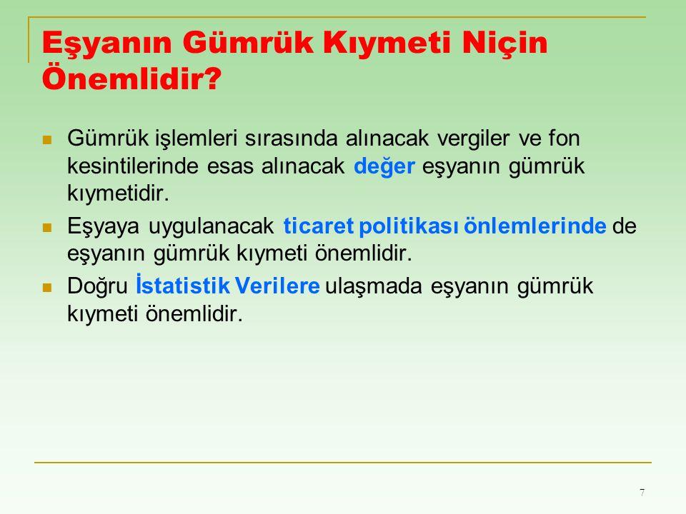 38 İndirgeme yöntemine göre kıymet belirlenirken aşağıdaki giderlerin birim kıymetten düşülmesi gerekmektedir: - Türkiye sınırları içinde gerçekleşen mutat nakliye ve sigorta giderler, - Türkiye'de ödenecek gümrük vergileri ile diğer dahili vergiler, İthal edildiği hal ve durumda satılan kıymeti belirlenecek eşya ya da aynı veya benzer eşya yoksa; ithalatçının talebi üzerine ithal edildikten sonra işlenen veya değişikliğe tabi tutulan kıymeti belirlenecek eşyanın, yurtiçindeki satıcıdan müstakil alıcılara en büyük miktardaki satışına ait birim fiyat gümrük kıymetine esas alınır.