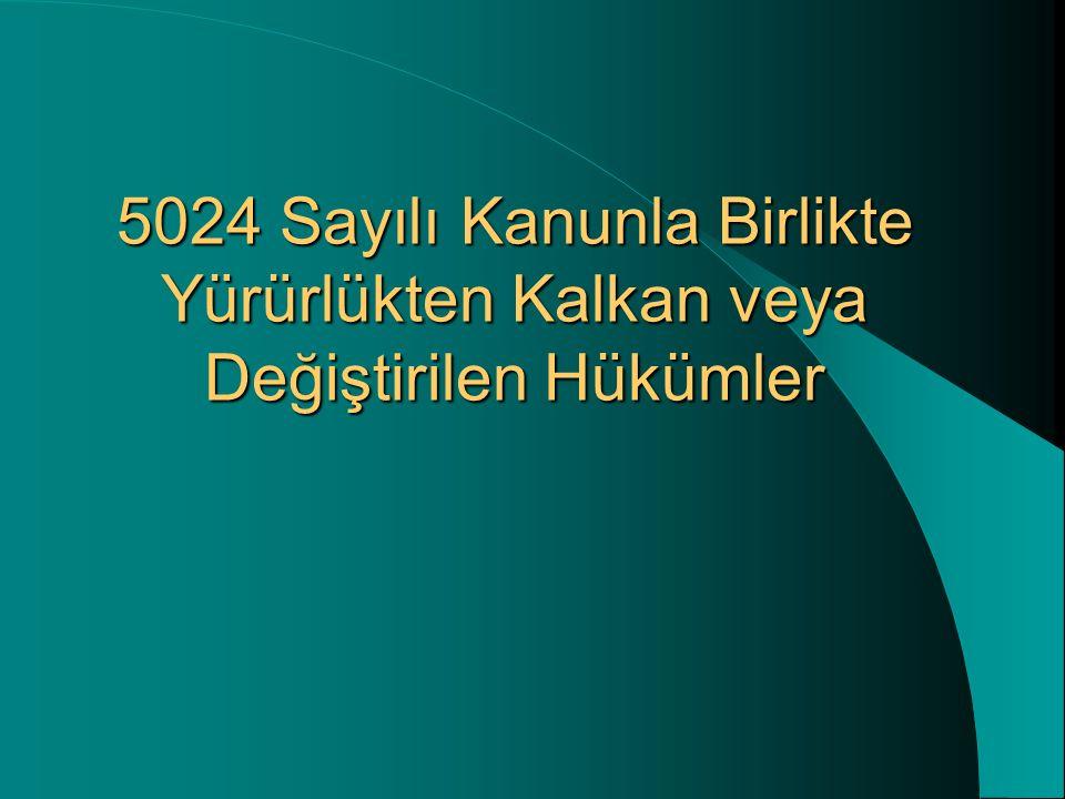 5024 Sayılı Kanunun Enflasyon Düzeltmesine Yaklaşımı 1) 31.12.2003 tarihli bilançonun düzeltilmesine ilişkin hükümler VUK' un geçici 25.