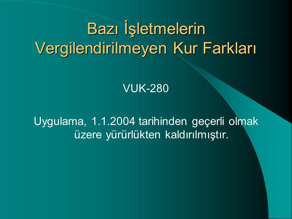 31.12.2003 tarihinden önce tasfiye kararı alınarak bu tarihten önce tasfiyenin sonuçlandırıldığı durumlarda, 31.12.2003 tarihli bilançodan da söz edilemeyeceği için düzeltilmesi de söz konusu olmayacaktır.