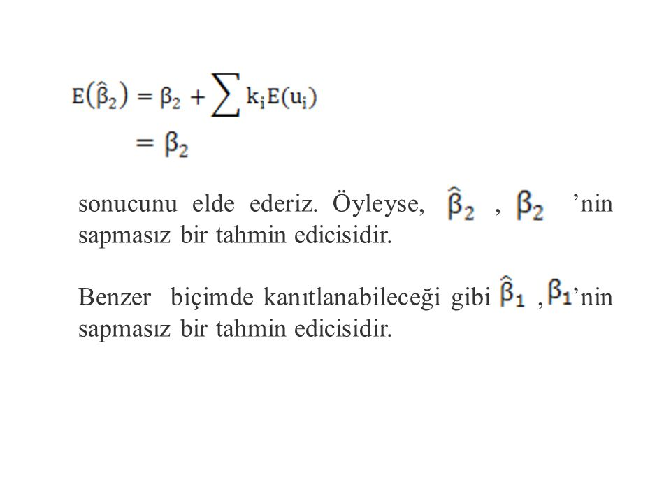 (2) Burada ' nin daha önce sözü edilen özelliklerinden yararlanılmıştır.