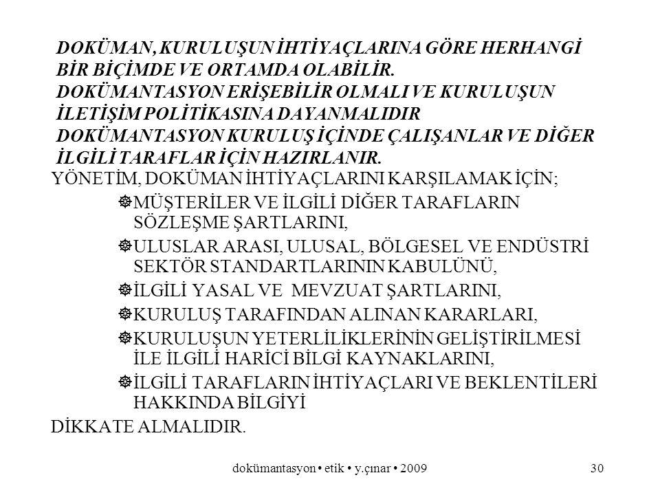 dokümantasyon etik y.çınar 200929 KALİTE YÖNETİM SİSTEMİ DÖKÜMANTASYONU