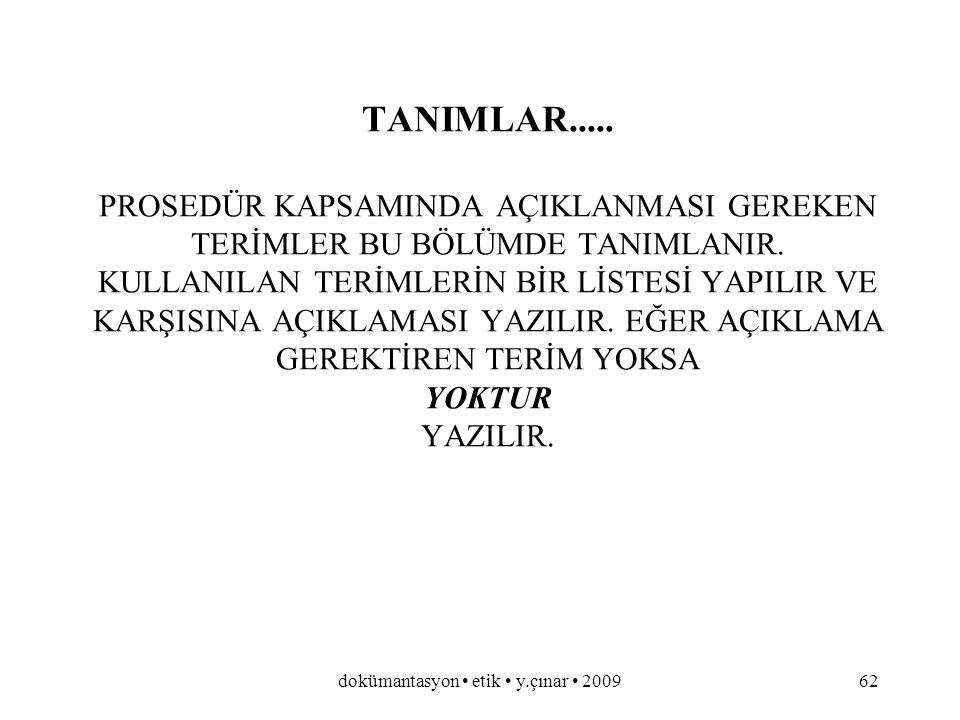 dokümantasyon etik y.çınar 200961 REFERANSLAR.....