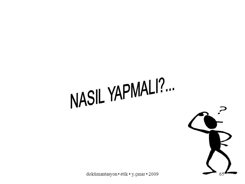 dokümantasyon etik y.çınar 200964 EKLER.....