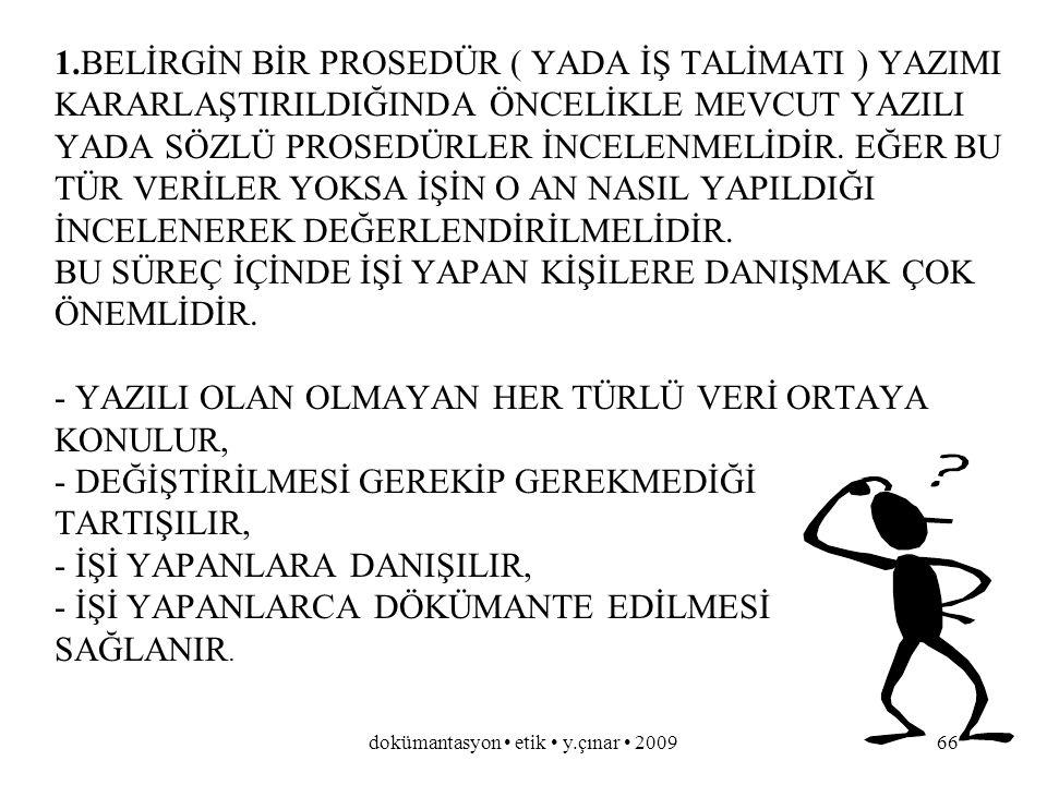 dokümantasyon etik y.çınar 200965