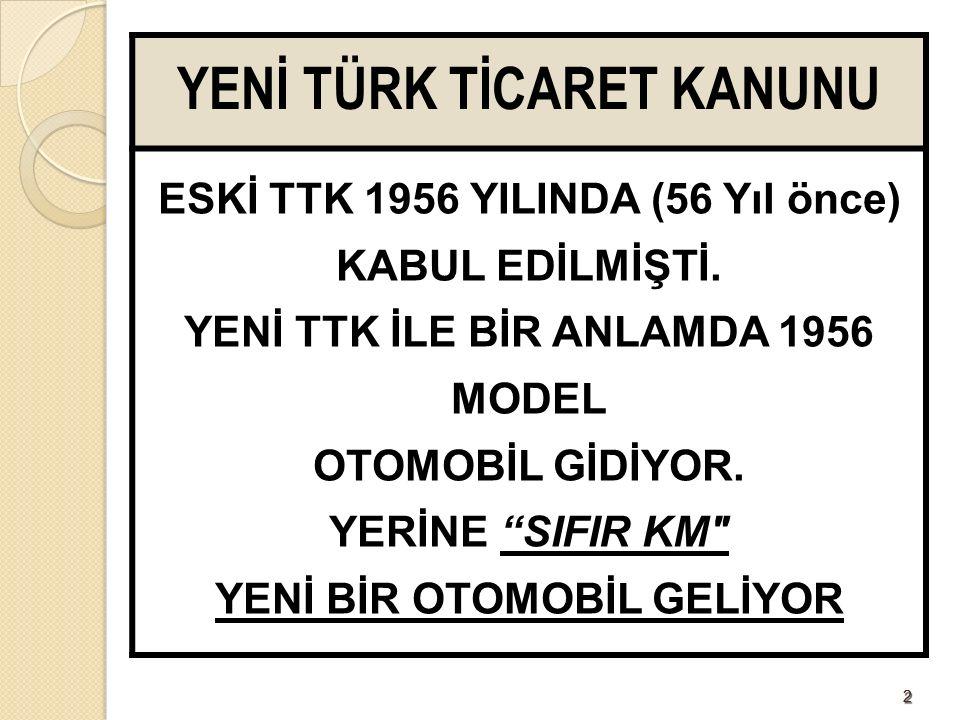 6363 KAYIT SÜRESİ UNUTULMUŞ!..Defter ve belgelere kayıt zamanı Yeni TTK'da belirtilmemiş.