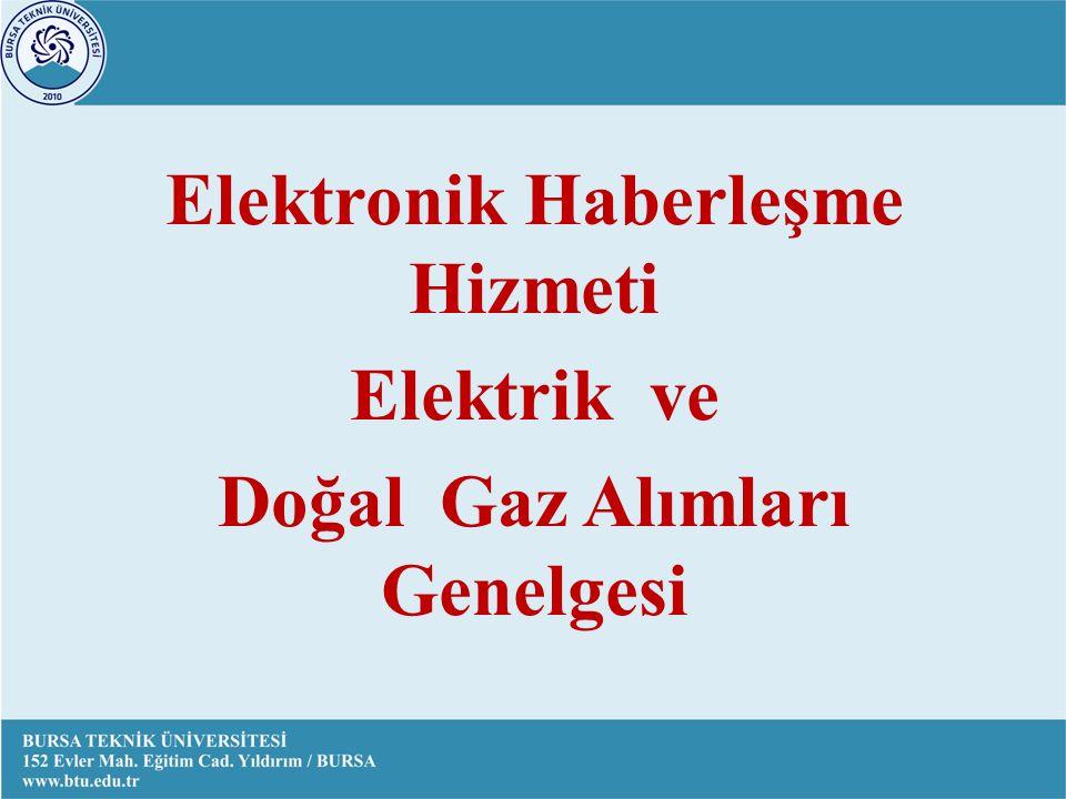 Elektronik Haberleşme Hizmeti Elektrik ve Doğal Gaz Alımları Genelgesi