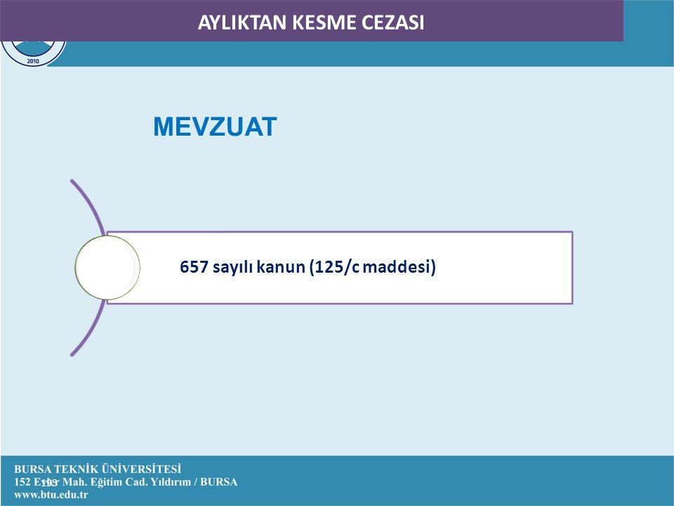 AYLIKTAN KESME CEZASI 657 sayılı kanun (125/c maddesi) MEVZUAT 193