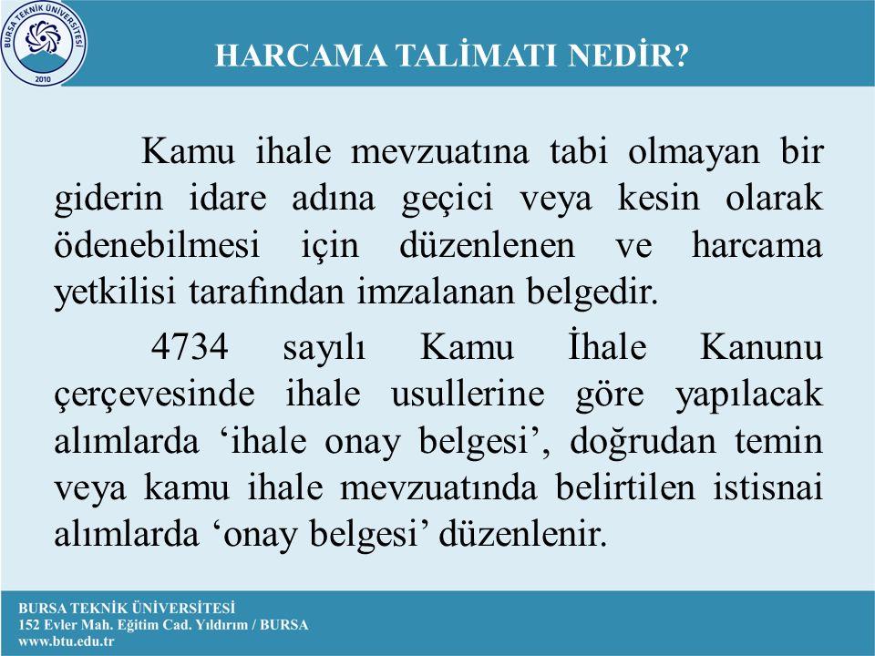 HARCAMA TALİMATI NEDİR.