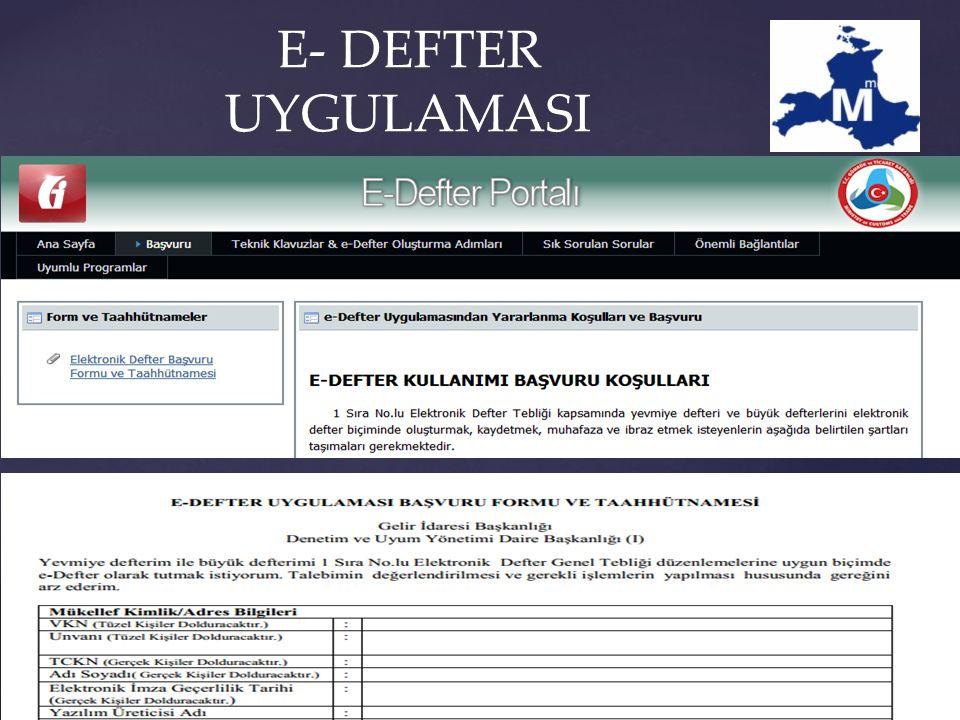 E- DEFTER UYGULAMASI