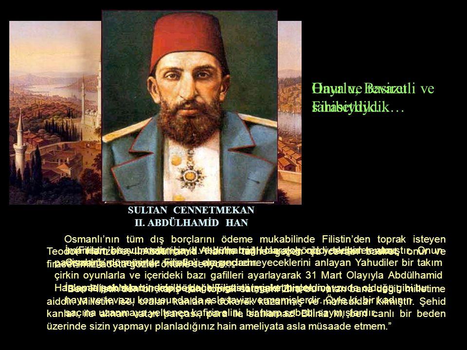 Haya ve tevazu sahibiydik… İmandan, bir şube olan haya ve buna bağlı olarak gönle yerleşen tevazu, Osmanlı'nın mümtaz vasıfları arasındadır.