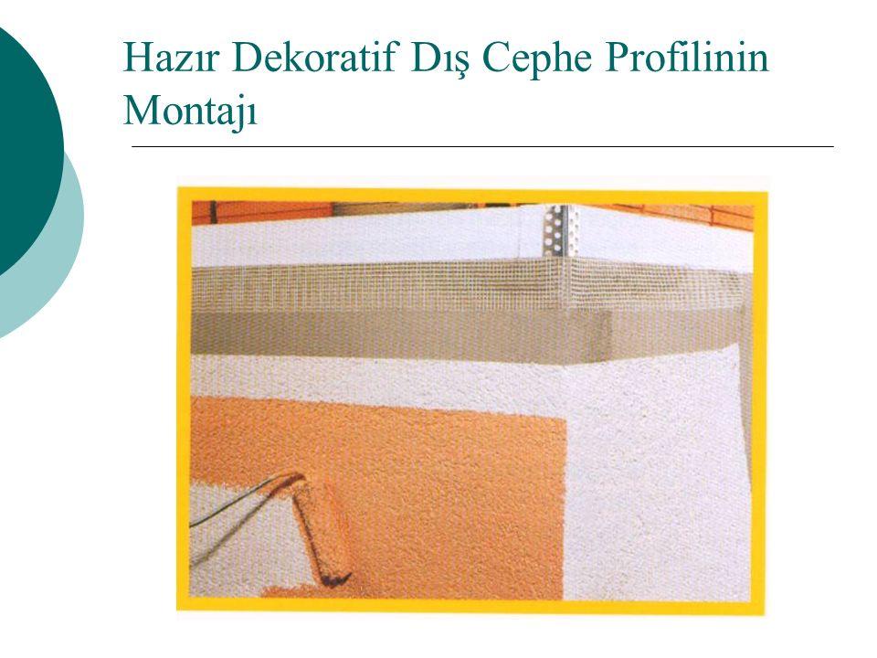 Hazır Dekoratif Dış Cephe Profilinin Montajı