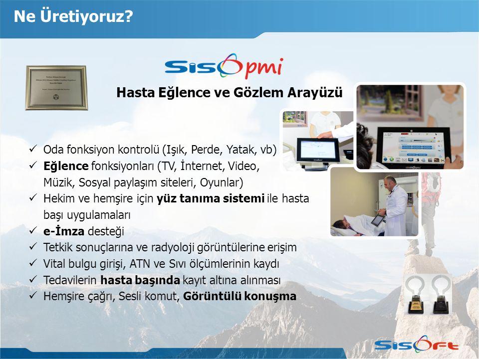 Ne Üretiyoruz? Hasta Eğlence ve Gözlem Arayüzü Oda fonksiyon kontrolü (Işık, Perde, Yatak, vb) Eğlence fonksiyonları (TV, İnternet, Video, Müzik, Sosy