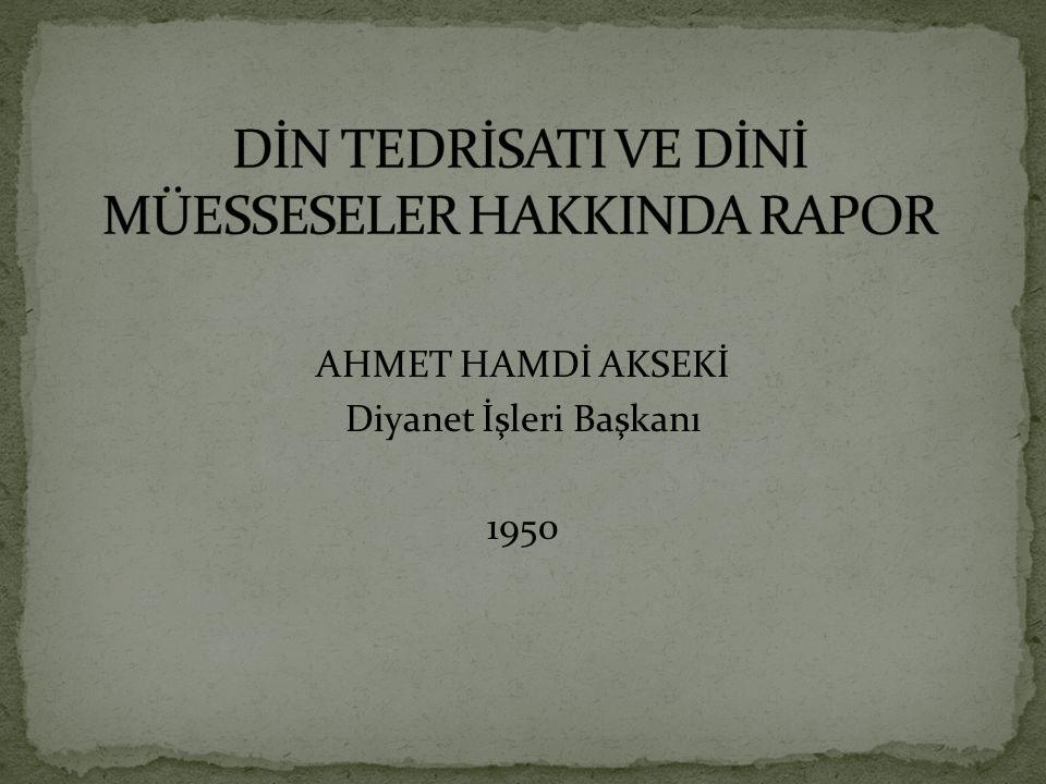 AHMET HAMDİ AKSEKİ Diyanet İşleri Başkanı 1950