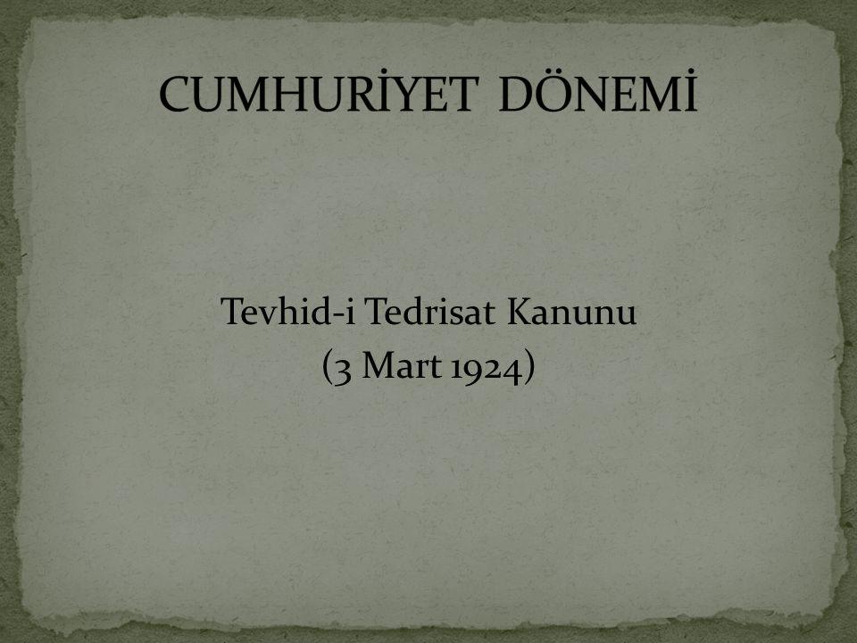 Tevhid-i Tedrisat Kanunu (3 Mart 1924)