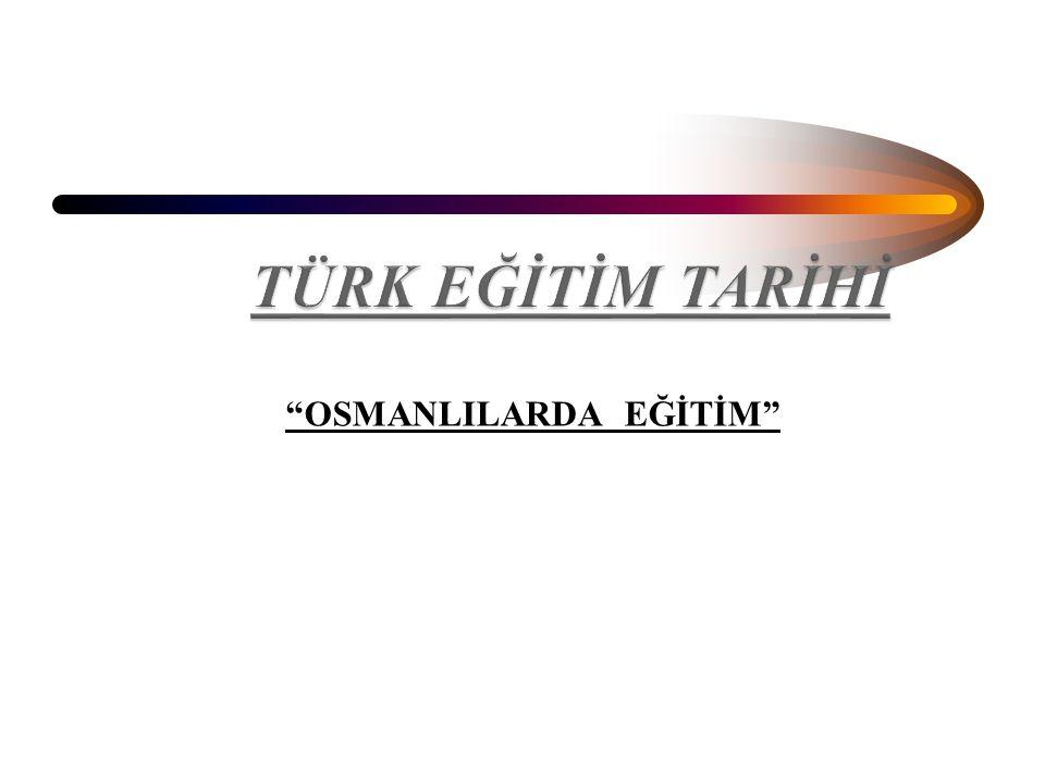 """""""OSMANLILARDA EĞİTİM"""""""