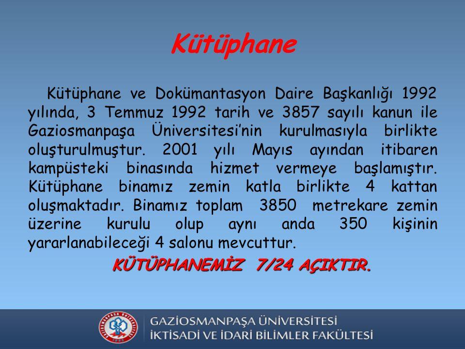 Kütüphane Kütüphane ve Dokümantasyon Daire Başkanlığı 1992 yılında, 3 Temmuz 1992 tarih ve 3857 sayılı kanun ile Gaziosmanpaşa Üniversitesi'nin kurulmasıyla birlikte oluşturulmuştur.