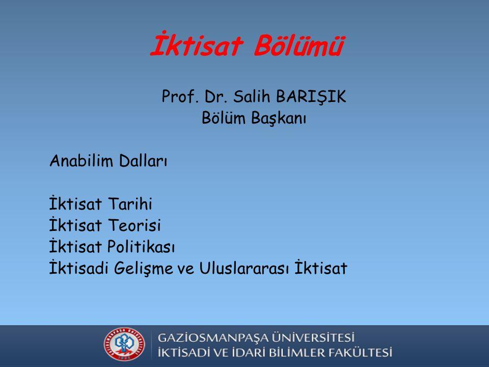İktisat Bölümü Prof. Dr.