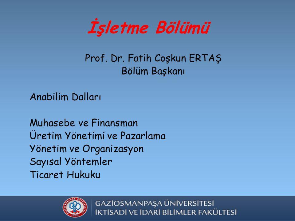 İşletme Bölümü Prof. Dr.