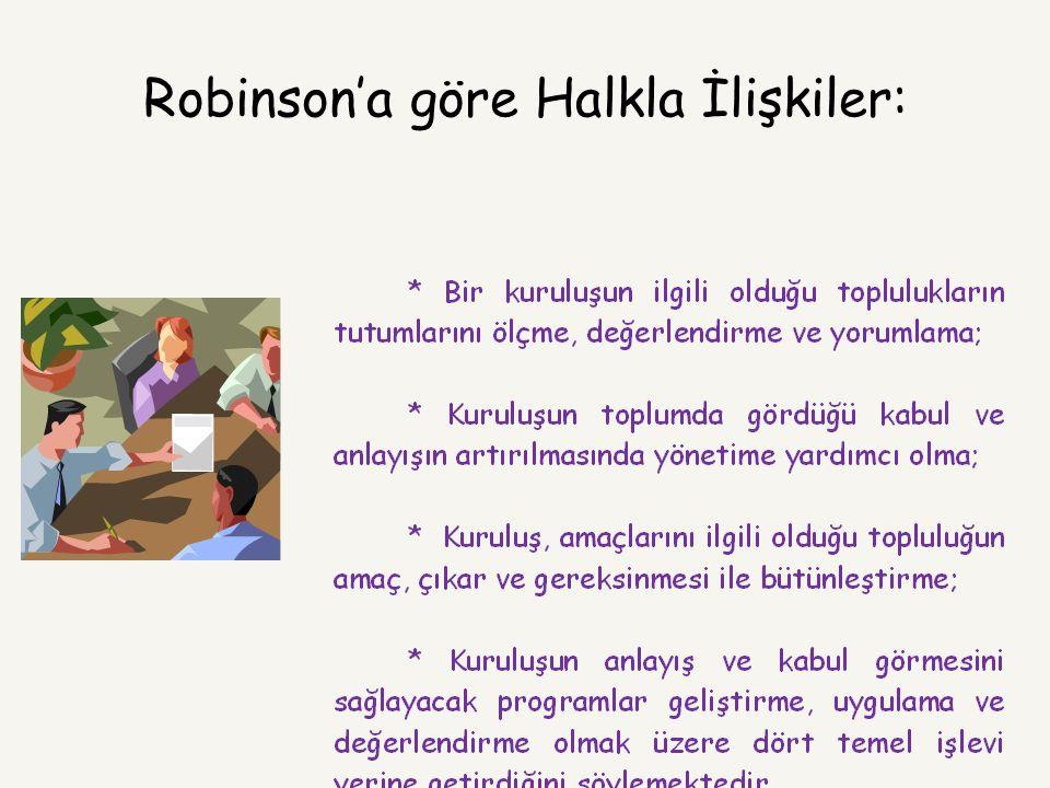 Robinson'a göre Halkla İlişkiler: