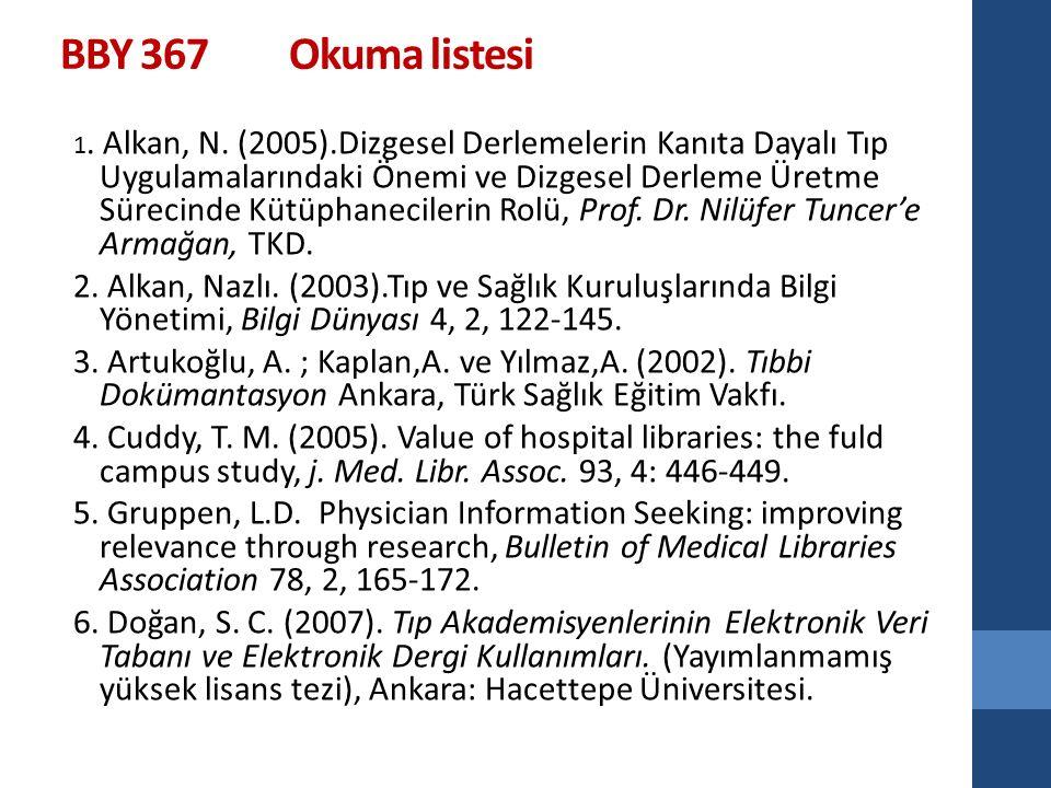 7.Küyük, Ayşen.(1996). Türk Tıp Literatüründe Bilgi Erişim.