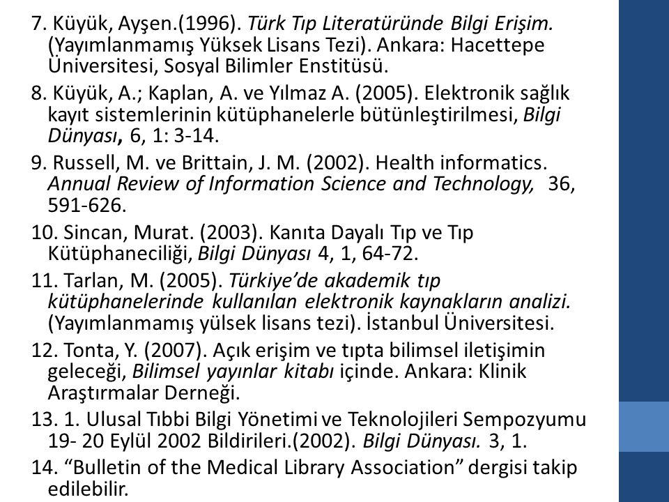 İşlenecek konular Tıp ve sağlık alanının genel özellikleri, Kullanıcıları ve bilgi kullanım özellikleri Tıpta bilgi, açık ve örtük bilgi, bilgi yönetimi Tıp kütüphaneleri, türleri ve yönetimi Koleksiyon özellikleri ve temel kaynaklar Tıp kütüphanecisi ve özellikleri National Library of Medicine (NLM) yayınları ve servisleri