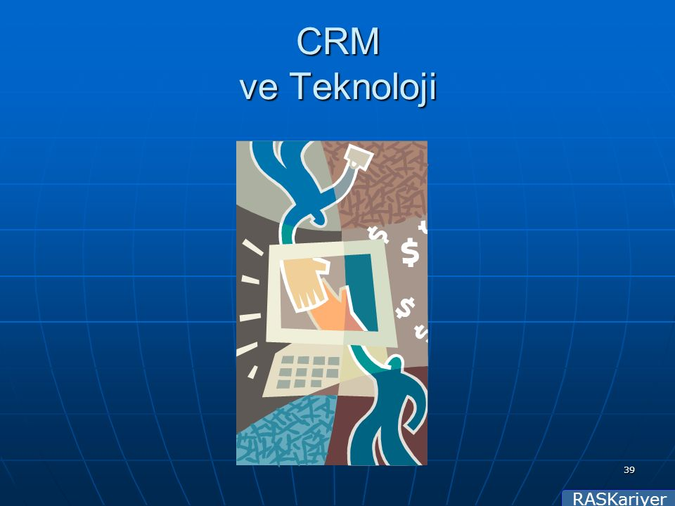 RASKariyer 39 CRM ve Teknoloji