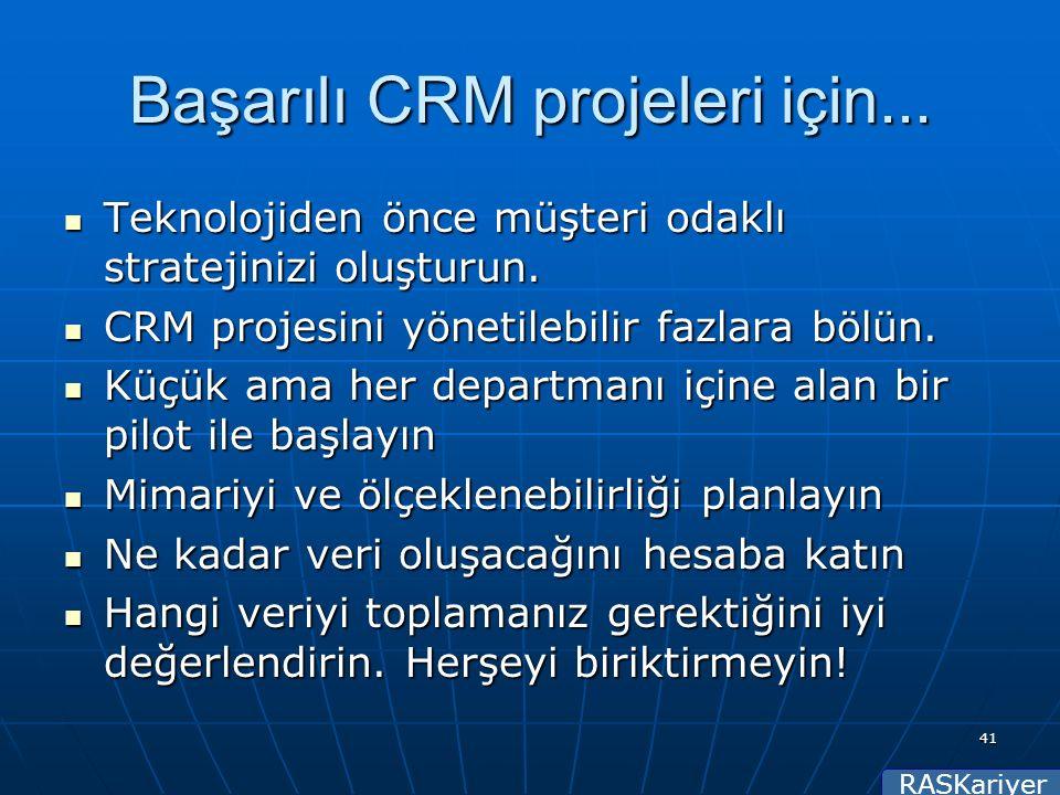 RASKariyer 41 Başarılı CRM projeleri için...