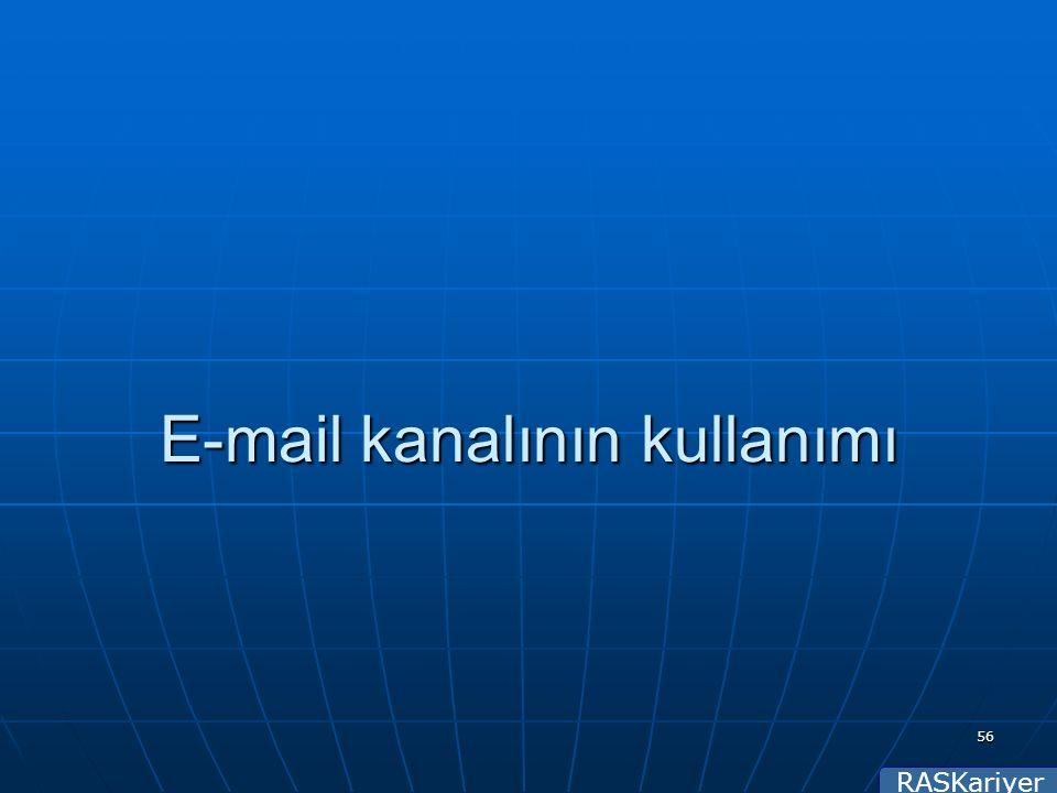 RASKariyer 56 E-mail kanalının kullanımı
