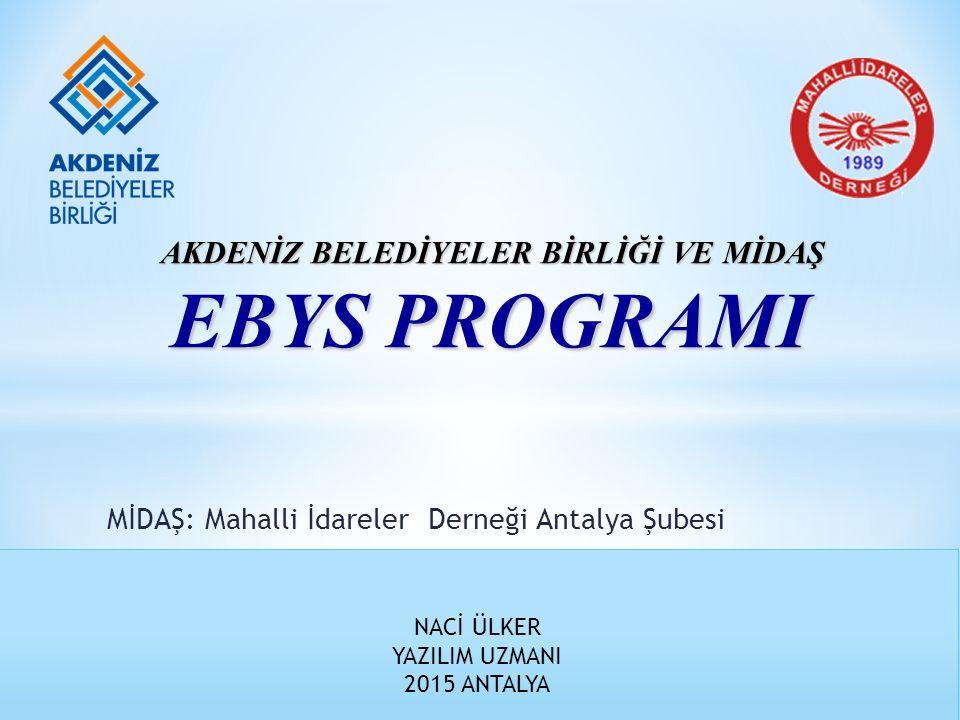 * Mahalli İdareler Antalya Şubesi * Kamu Yararı Statüsündeki Dernekler * Belediye İç İşleyişlerinin Desteklemelerini yapabilen * Öz kaynakları ile EBYS geliştirebilen kamu yararı gözetmek zorunda olan bir yapı