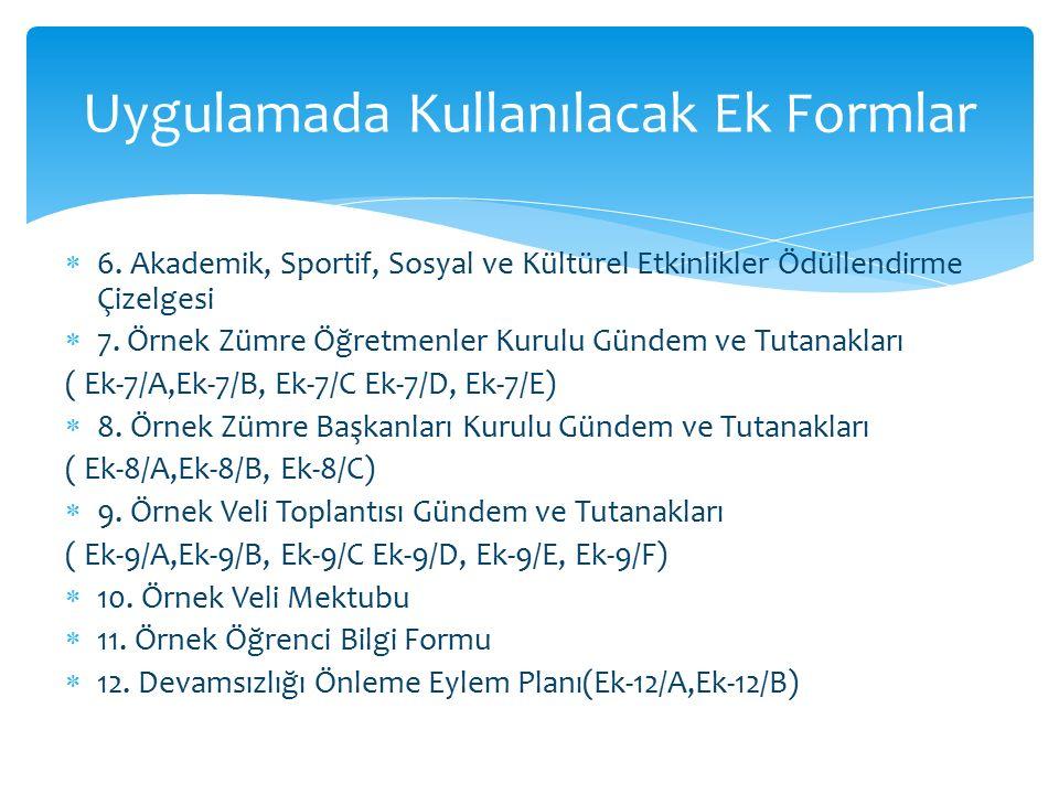  6.Akademik, Sportif, Sosyal ve Kültürel Etkinlikler Ödüllendirme Çizelgesi  7.