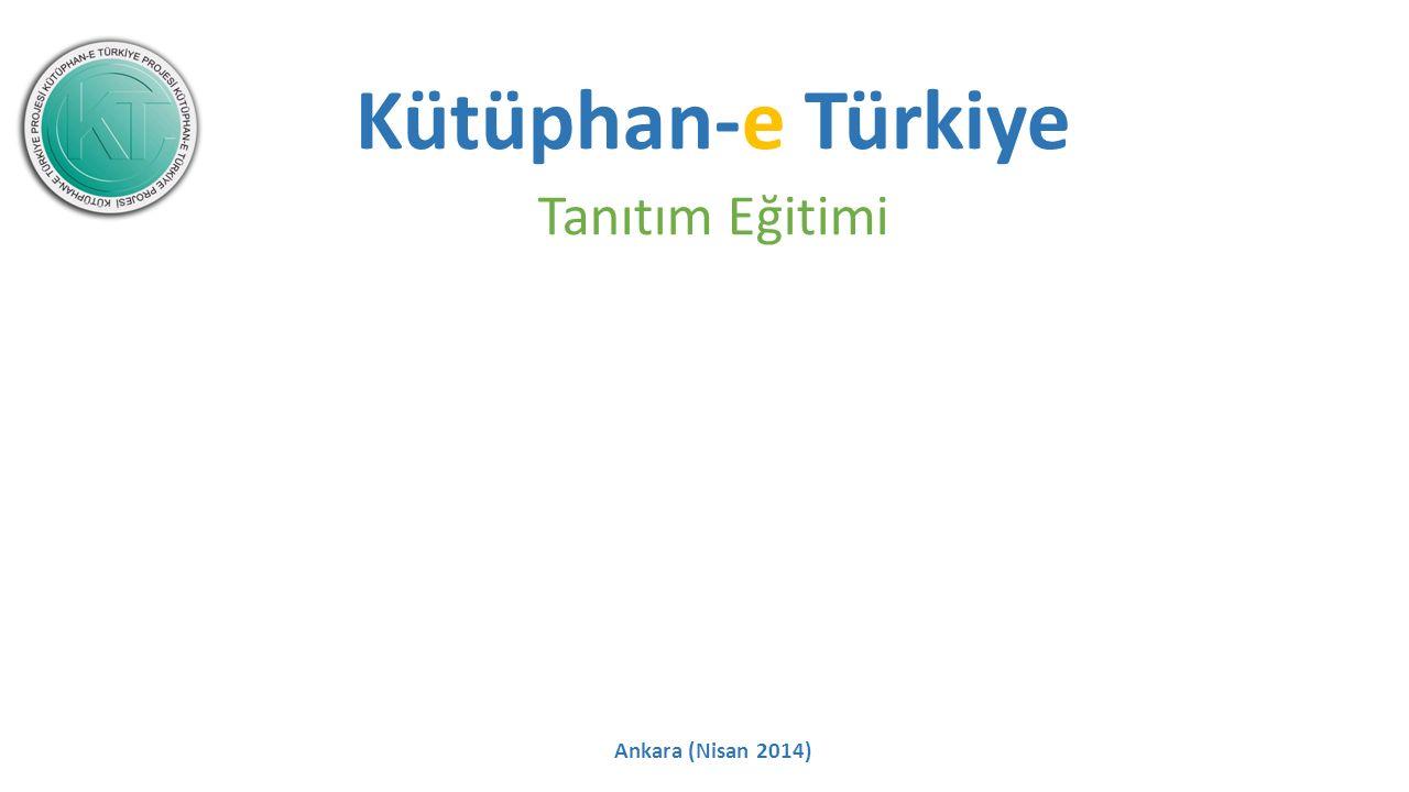 Kütüphan-e Türkiye Tanıtım Eğitimi Ankara (Nisan 2014)