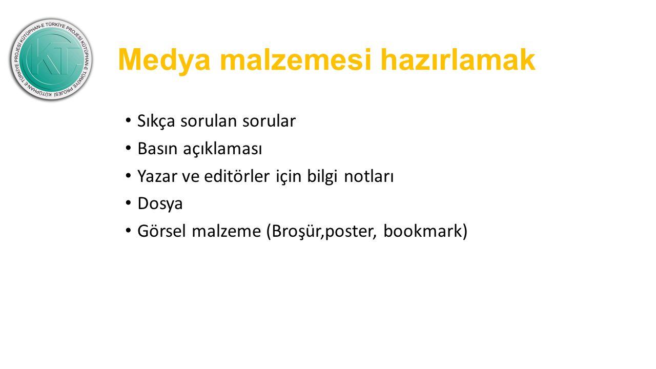Medya malzemesi hazırlamak Sıkça sorulan sorular Basın açıklaması Yazar ve editörler için bilgi notları Dosya Görsel malzeme (Broşür,poster, bookmark)
