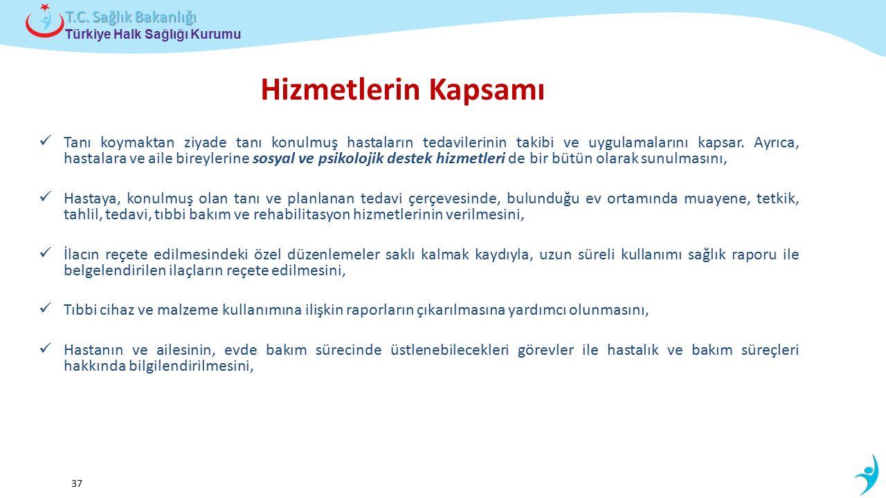 Çocuk ve Ergen Sağlığı Daire Başkanlığı Türkiye Halk Sağlığı Kurumu T.C. Sağlık Bakanlığı 37 Tanı koymaktan ziyade tanı konulmuş hastaların tedavileri