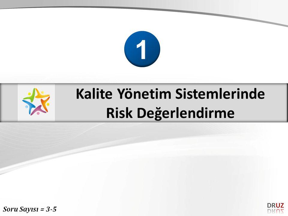RİSK= OLASILIKx ŞİDDET Soru; Bir işyerinde yapılan risk değerlendirmesinde, el ve yüz bölgesinde 1.
