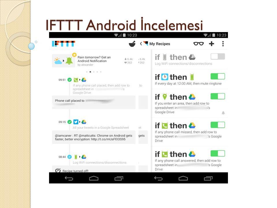 IFTTT Android İ ncelemesi IFTTT Android İ ncelemesi
