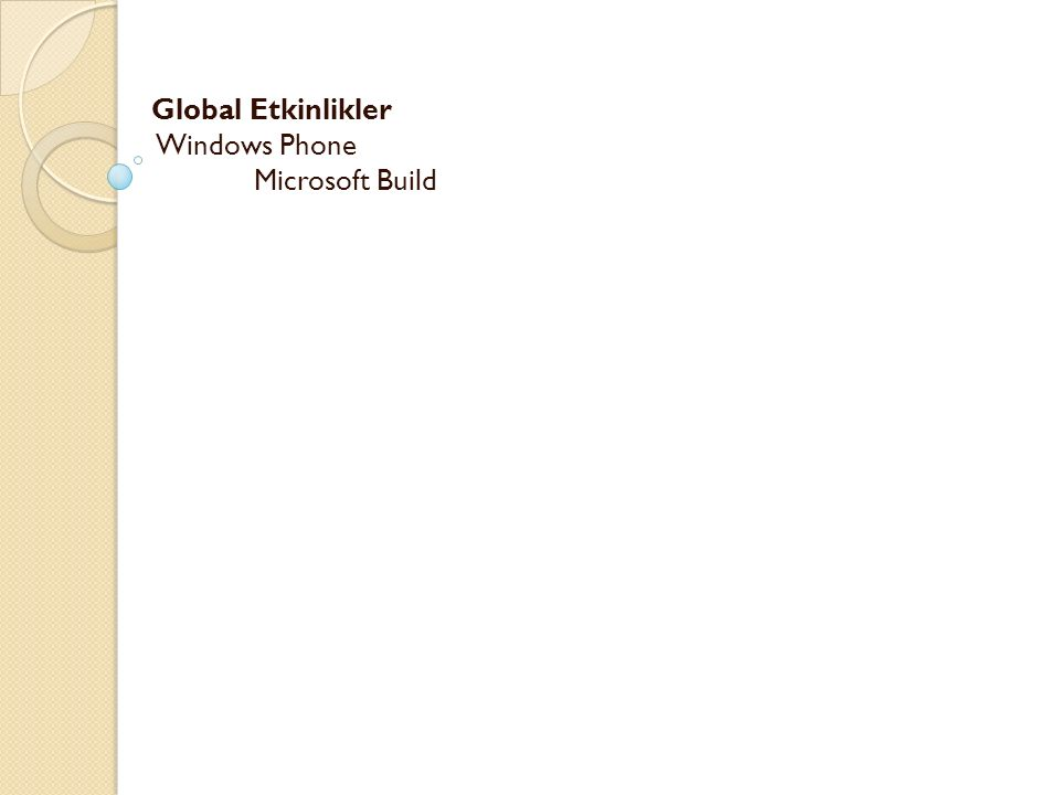 Global Etkinlikler Windows Phone Microsoft Build -