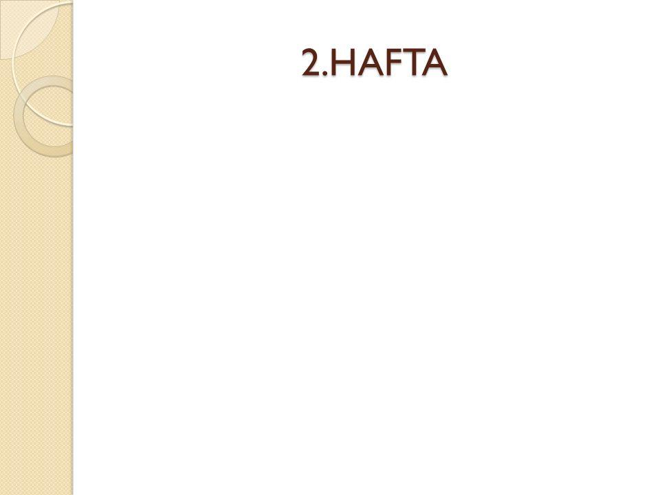 2.HAFTA