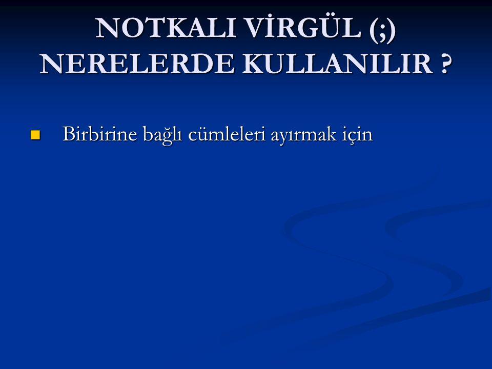BÜYÜK HARF NERELERDE KULLANILIR-8 .