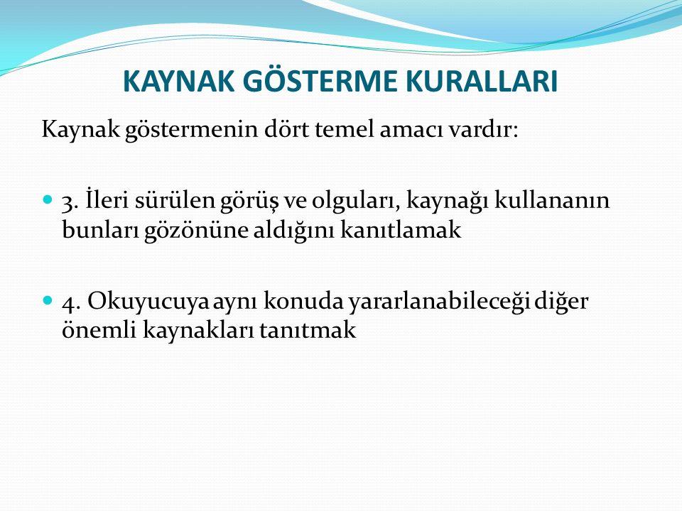 Kaynakçanın Hazırlanması Elektronik gazete makaleleri Çetin, Ö.