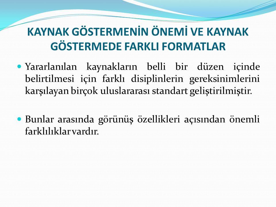 Kaynakçanın Hazırlanması Köker, E.(1998).