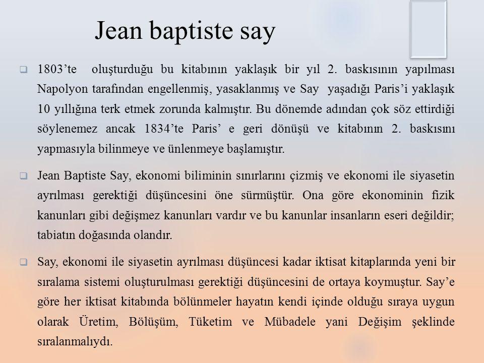 Jean baptiste say  1803'te oluşturduğu bu kitabının yaklaşık bir yıl 2.