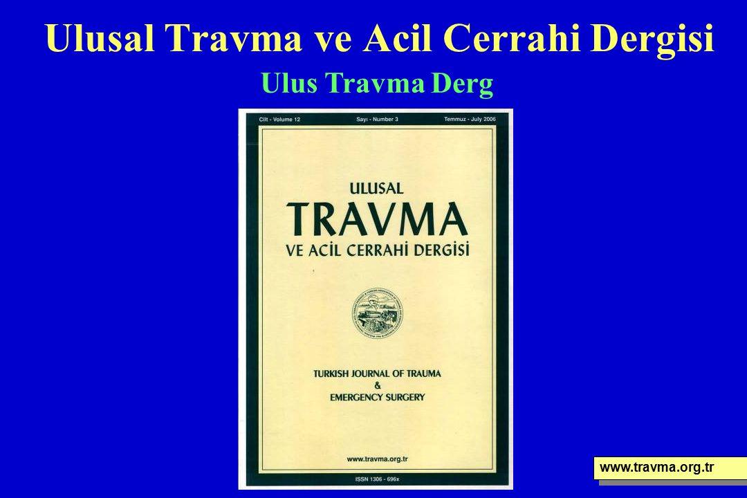 Ulusal Travma ve Acil Cerrahi Dergisi www.travma.org.tr Ulus Travma Derg