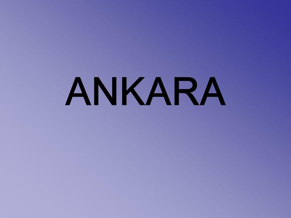 Ankara, Türkiye Cumhuriyeti nin başkenti ve İstanbul dan sonra ikinci büyük şehridir.