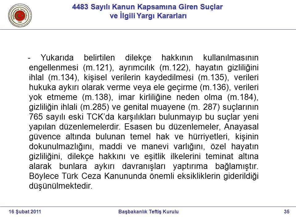 4483 Sayılı Kanun Kapsamına Giren Suçlar ve İlgili Yargı Kararları ve İlgili Yargı Kararları 35Başbakanlık Teftiş Kurulu16 Şubat 2011 - Yukarıda belir