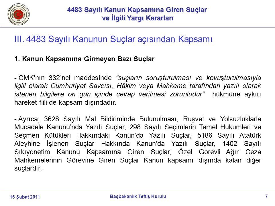 4483 Sayılı Kanun Kapsamına Giren Suçlar ve İlgili Yargı Kararları ve İlgili Yargı Kararları 8Başbakanlık Teftiş Kurulu16 Şubat 2011 III.