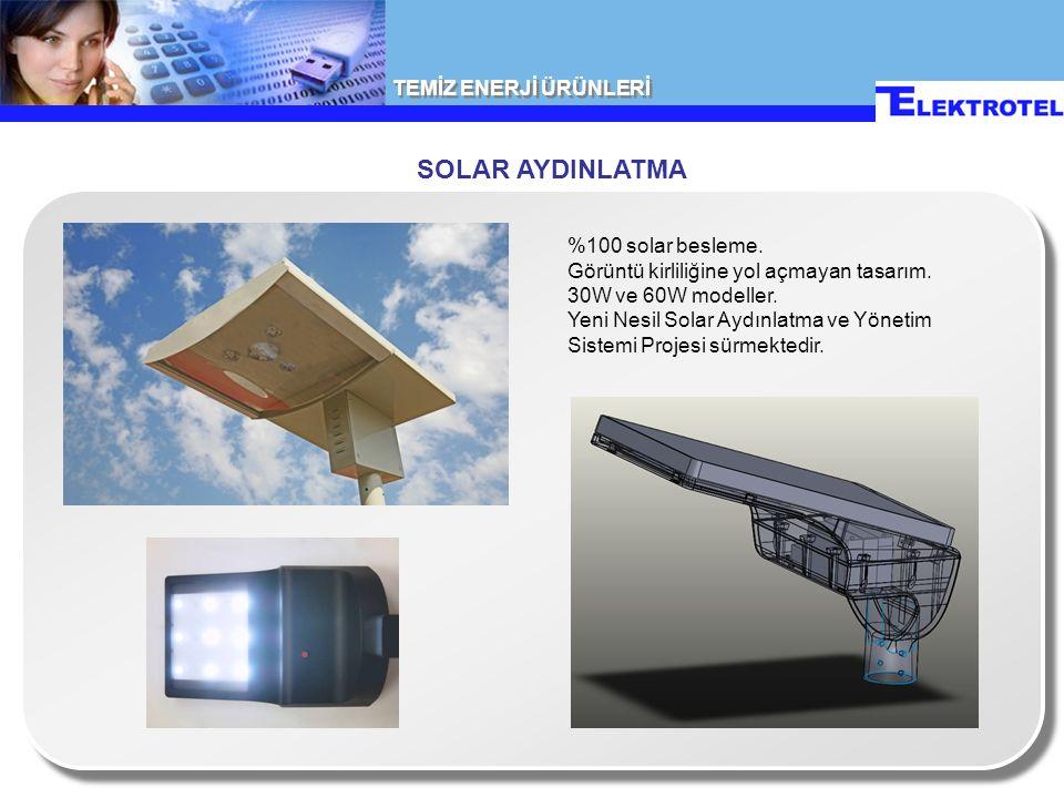 TEMİZ ENERJİ ÜRÜNLERİ SOLAR AYDINLATMA %100 solar besleme.