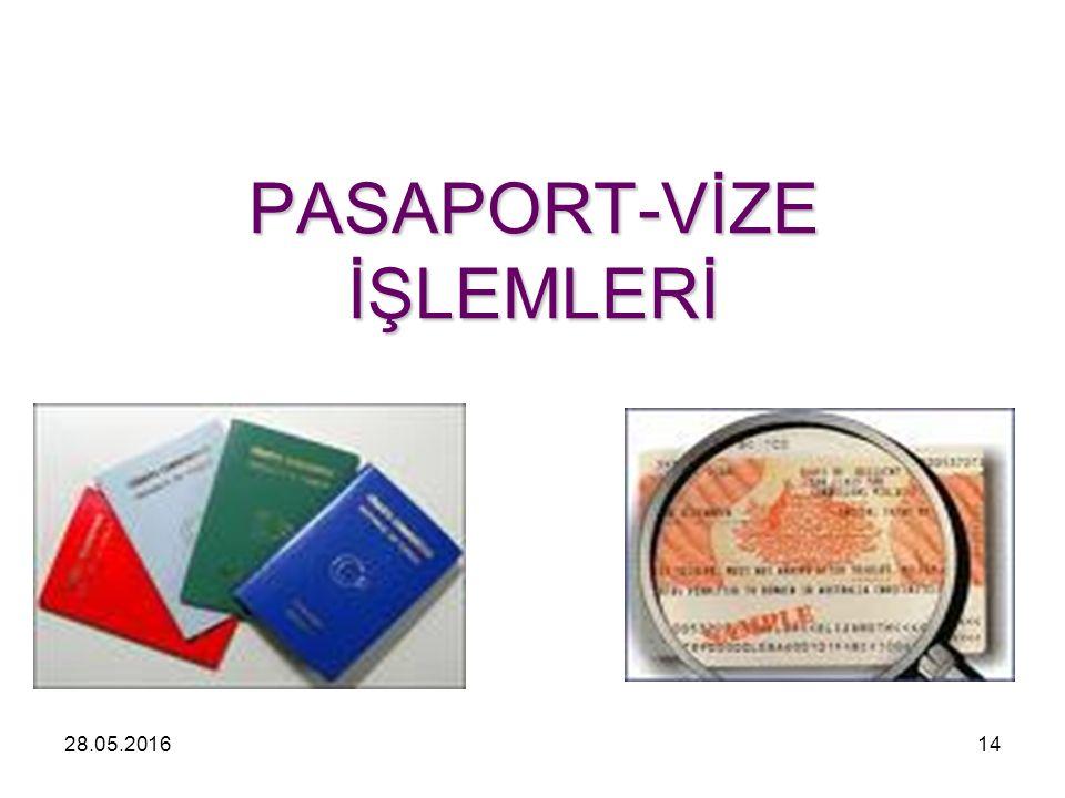 PASAPORT-VİZE İŞLEMLERİ 28.05.201614
