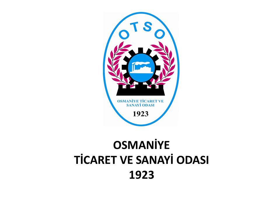 OSMANİYE TİCARET VE SANAYİ ODASI 1923