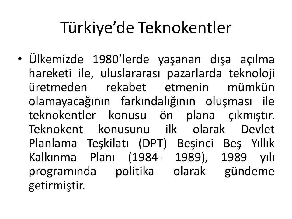 Türkiye'de Teknokentler Ülkemizde 1980'lerde yaşanan dışa açılma hareketi ile, uluslararası pazarlarda teknoloji üretmeden rekabet etmenin mümkün olam
